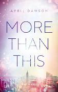 Cover-Bild zu Dawson, April: More Than This