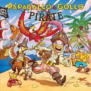 Cover-Bild zu Papagallo und Gollo bi de Pirate kl. von Pfeuti, Marco