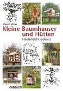 Cover-Bild zu Stiles, David: Kleine Baumhäuser und Hütten