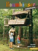 Cover-Bild zu Stiles, David: Baumhäuser selbst bauen