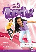 Cover-Bild zu Abbs, Brian: Today! Level 3 Student's Book w/ MyEnglishLab