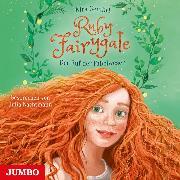 Cover-Bild zu Gembri, Kira: Ruby Fairygale. Der Ruf der Fabelwesen (Audio Download)