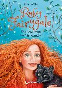 Cover-Bild zu Gembri, Kira: Ruby Fairygale (Band 3) - Das Geheimnis der Tierwandler (eBook)