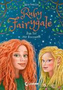 Cover-Bild zu Gembri, Kira: Ruby Fairygale (Band 4) - Das Tor zur Feenwelt
