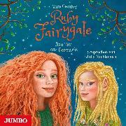 Cover-Bild zu Gembri, Kira: Ruby Fairygale. Das Tor zur Feenwelt (Audio Download)