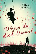 Cover-Bild zu Gembri, Kira: Wenn du dich traust (eBook)