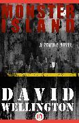 Cover-Bild zu Wellington, David: Monster Island (eBook)