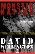 Cover-Bild zu Wellington, David: Monster Nation (eBook)