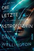 Cover-Bild zu Wellington, David: Die letzte Astronautin (eBook)
