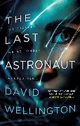 Cover-Bild zu Wellington, David: The Last Astronaut