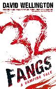 Cover-Bild zu Wellington, David: 32 Fangs