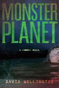 Cover-Bild zu Wellington, David: Monster Planet: A Zombie Novel