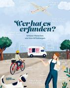 Cover-Bild zu Ameri-Siemens, Anne: Wer hat es erfunden?