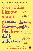 Cover-Bild zu Alderton, Dolly: Everything I Know About Love