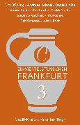 Cover-Bild zu Schwob, Ralf: Ein Viertelstündchen Frankfurt - Band 3 (eBook)