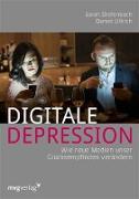 Cover-Bild zu Ullrich, Daniel: Digitale Depression (eBook)