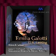 Cover-Bild zu Lessing, Gotthold Ephraim: Gotthold Ephraim Lessing: Emilia Galotti (Audio Download)