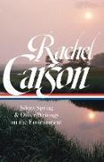 Cover-Bild zu Carson, Rachel: Rachel Carson: Silent Spring & Other Writings on the Environment (LOA #307)