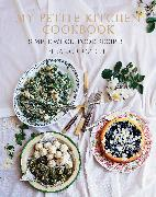 Cover-Bild zu Ozich, Eleanor: My Petite Kitchen Cookbook (eBook)