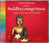 Cover-Bild zu Evans, Gomer Edwin (Komponist): Buddha Lounge Music