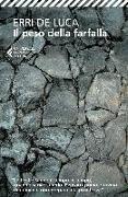 Cover-Bild zu Luca, Erri de: Il peso della farfalla