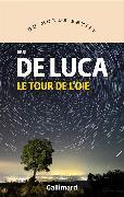 Cover-Bild zu De Luca, Erri: Le tour de l'oie