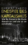Cover-Bild zu Häring, Norbert: Endspiel des Kapitalismus (eBook)