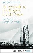 Cover-Bild zu Häring, Norbert: Die Abschaffung des Bargelds und die Folgen (eBook)