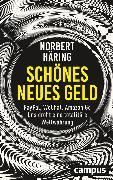 Cover-Bild zu Häring, Norbert: Schönes neues Geld (eBook)