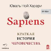 Cover-Bild zu Harari, Yuval Noah: Sapiens. Kratkaya istoriya chelovechestva (Audio Download)
