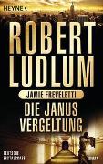 Cover-Bild zu Ludlum, Robert: Die Janus-Vergeltung