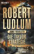 Cover-Bild zu Ludlum, Robert: Die Taylor-Strategie