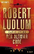 Cover-Bild zu Ludlum, Robert: Der Altman-Code (eBook)