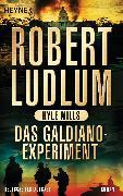 Cover-Bild zu Ludlum, Robert: Das Galdiano-Experiment (eBook)