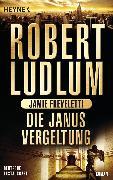 Cover-Bild zu Ludlum, Robert: Die Janus-Vergeltung (eBook)