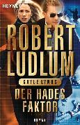 Cover-Bild zu Ludlum, Robert: Der Hades-Faktor (eBook)