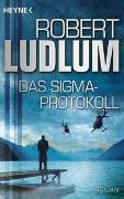 Cover-Bild zu Ludlum, Robert: Das Sigma-Protokoll