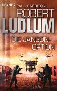 Cover-Bild zu Ludlum, Robert: Die Janson-Option