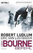 Cover-Bild zu Ludlum, Robert: Der Bourne Befehl