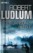 Cover-Bild zu Ludlum, Robert: Der Janson-Befehl