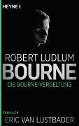 Cover-Bild zu Ludlum, Robert: Die Bourne Vergeltung