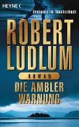 Cover-Bild zu Ludlum, Robert: Die Ambler-Warnung