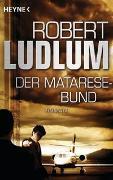 Cover-Bild zu Ludlum, Robert: Der Matarese-Bund