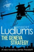 Cover-Bild zu Ludlum, Robert: Robert Ludlum's The Geneva Strategy (eBook)