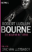 Cover-Bild zu Ludlum, Robert: Die Bourne Initiative (eBook)