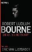 Cover-Bild zu Ludlum, Robert: Die Bourne Herrschaft (eBook)