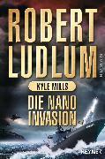 Cover-Bild zu Ludlum, Robert: Die Nano-Invasion (eBook)