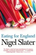Cover-Bild zu Slater, Nigel: Eating for England: The Delights and Eccentricities of the British at Table (eBook)