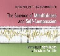 Cover-Bild zu Neff, Kristin: The Science of Mindfulness and Self-Compassion