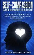 Cover-Bild zu Carmichael, Kristin: Self-Compassion